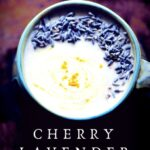 a pinterest pin image for cherry lavender moon milk