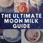 a pinterest pin image for a guide to moon milk