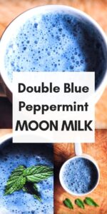 a pinterest pin image for blue peppermint moon milk