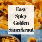 a pinterest pin image for spicy sauerkraut recipe