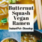 a pinterest pin image for instant pot ramen