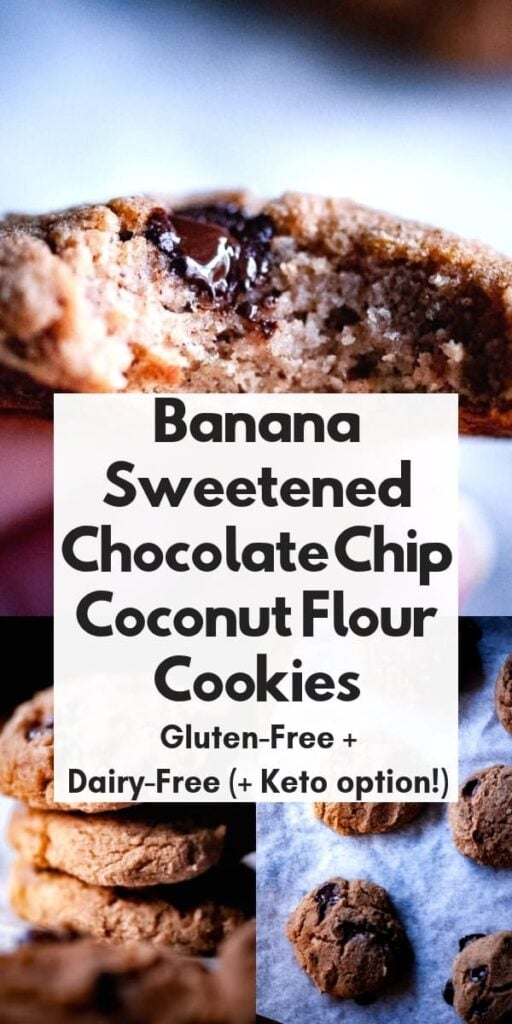 a pinterest pin image for banana sweetened chocolate chip coconut flour cookies