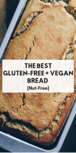 a pinterest image of gluten free vegan bread