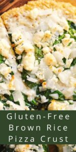 a pinterest pin image for brown rice pizza crust