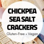 a pinterest pin image for gluten free chickpea crackers
