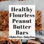 a pinterest pin image for healthy peanut butter bars