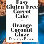 a pinterest pin for gluten free carrot cake