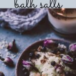 a pinterest pin image for fizzy bath salts diy