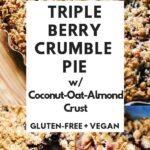 a pinterest pin image for vegan crumble pie recipe