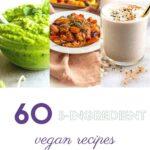 pinterest pin images for 5 ingredient vegan recipes