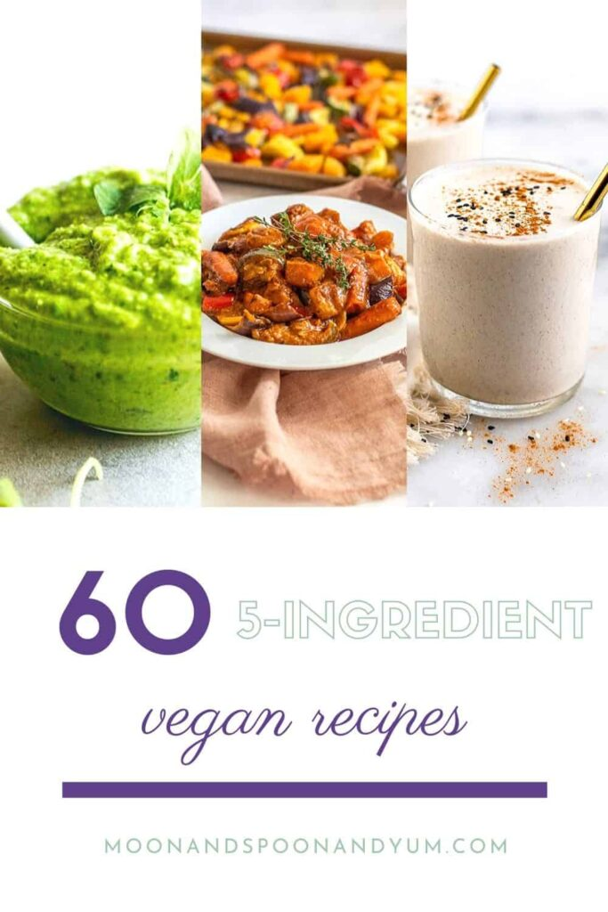 pinterest pin images for 5 ingredient vegan recipes
