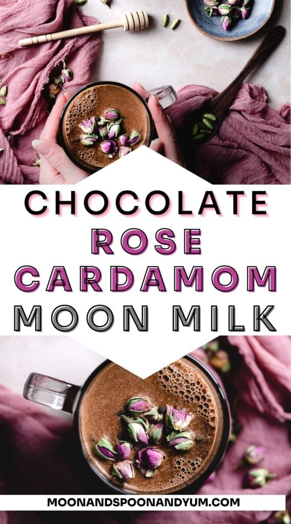 a pinterest pin for chocolate rose cardamom moon milk